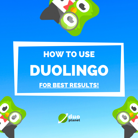 How to use Duolingo for best results