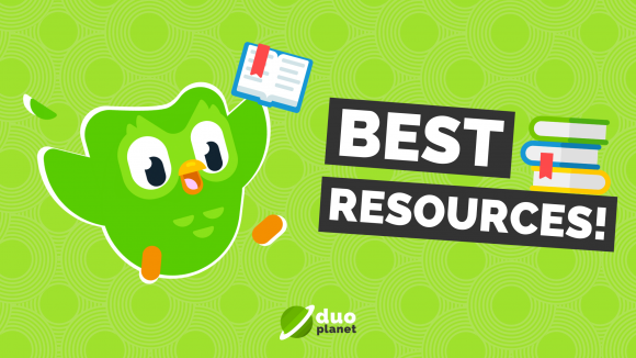 the best resources to use alongside Duolingo