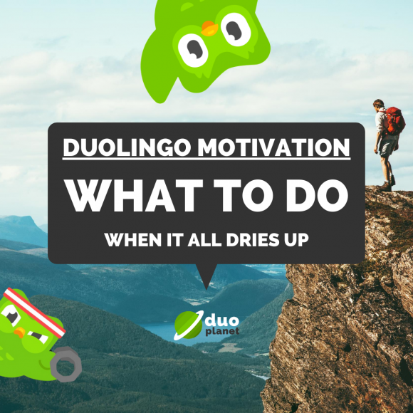 duolingo motivation what to do when it all dries up